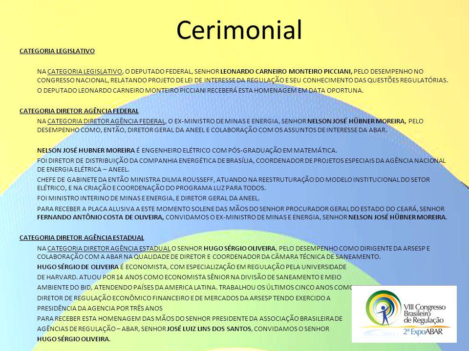 Cerimonial CATEGORIA LEGISLATIVO NA CATEGORIA LEGISLATIVO, O DEPUTADO FEDERAL, SENHOR LEONARDO CARNEIRO MONTEIRO PICCIANI, PELO DESEMPENHO NO CONGRESS