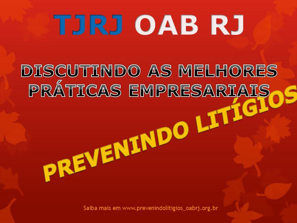 Saiba mais em www.prevenindolitigios_oabrj.org.br