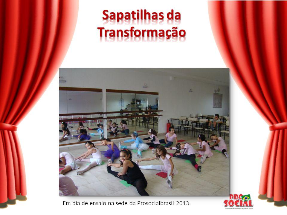 Em dia de ensaio na sede da Prosocialbrasil 2013.