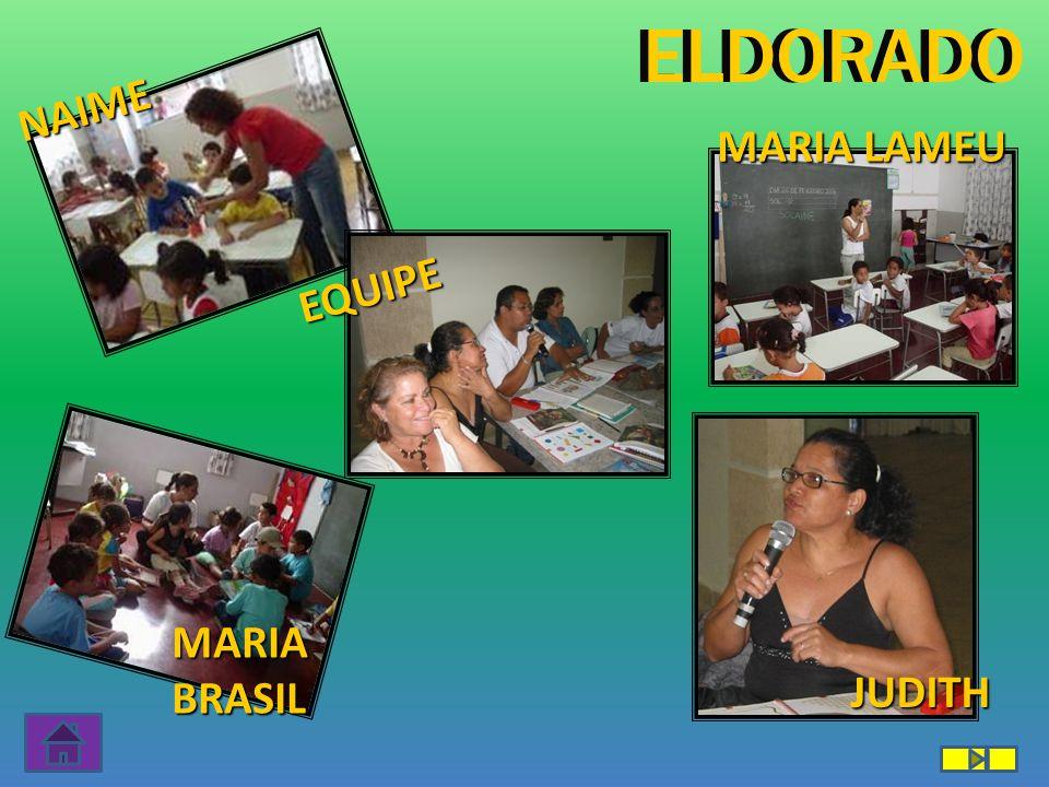 MARIA BRASIL ELDORADO JUDITH NAIME EQUIPE MARIA LAMEU