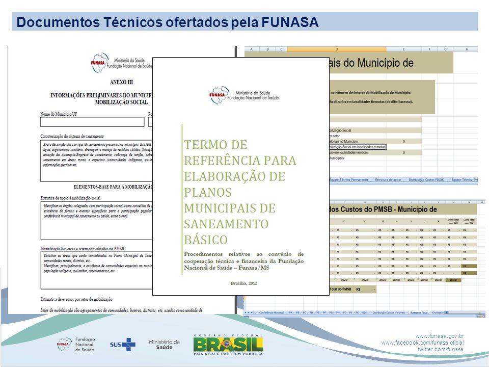 www.funasa.gov.br www.facebook.com/funasa.oficial twitter.com/funasa Documentos Técnicos ofertados pela FUNASA