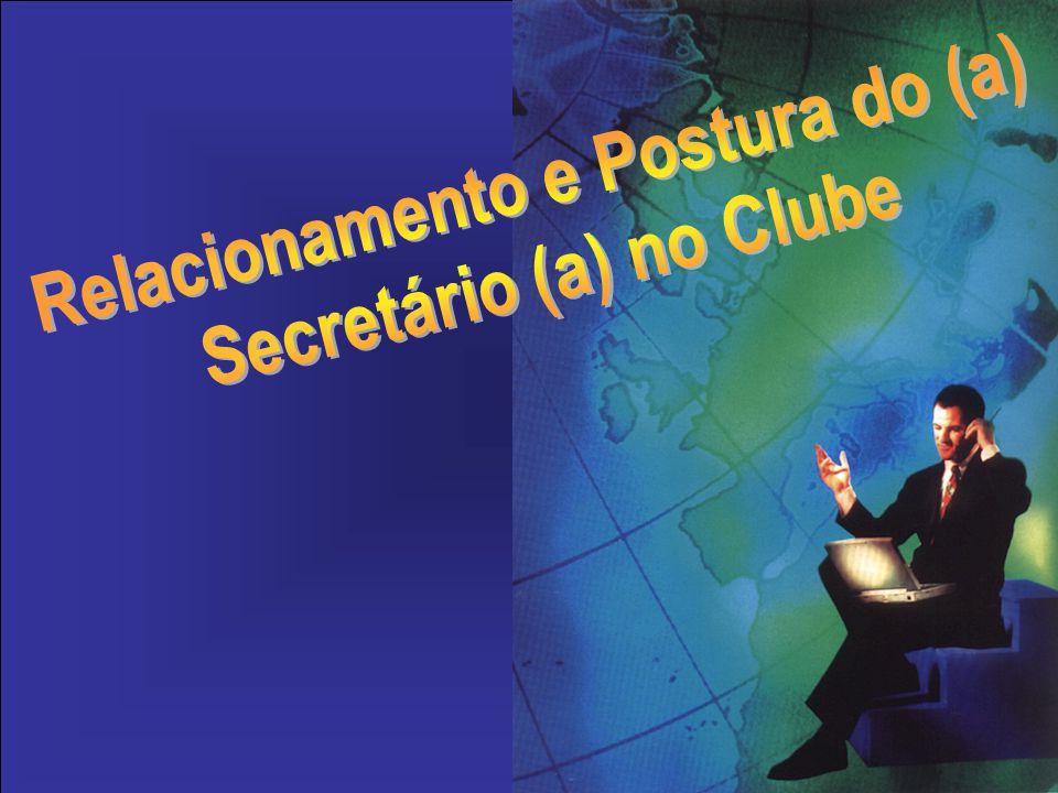 As qualidades de um(a) Secretário (a)são reconhecidas como elemento-chave do sucesso do Clube, alguns poderiam dizer: o elemento-chave Administração e Organização