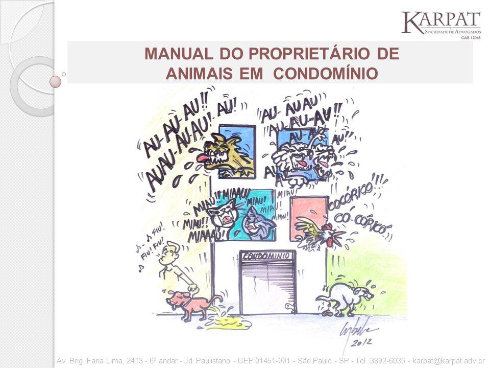 MANUAL DO PROPRIETÁRIO DE ANIMAIS EM CONDOMÍNIO Av.