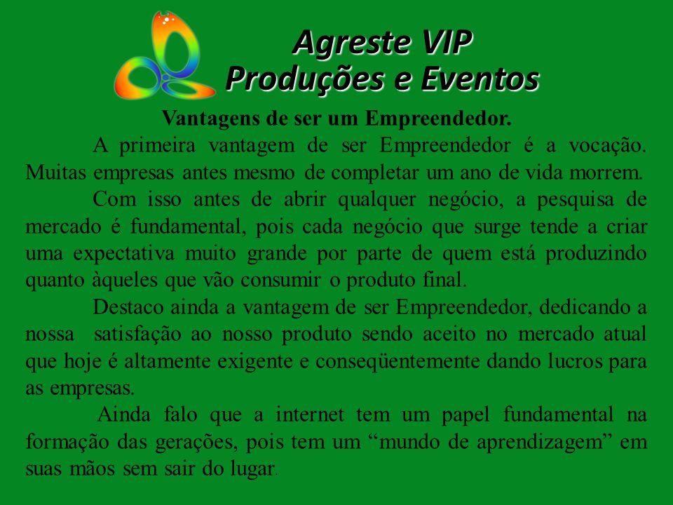 Agreste VIP Produções e Eventos Segundo Fayol, para ter bom êxito na Administração da nossa Empresa, é preciso atingir os princípios dentro da estrutura de cada organização.
