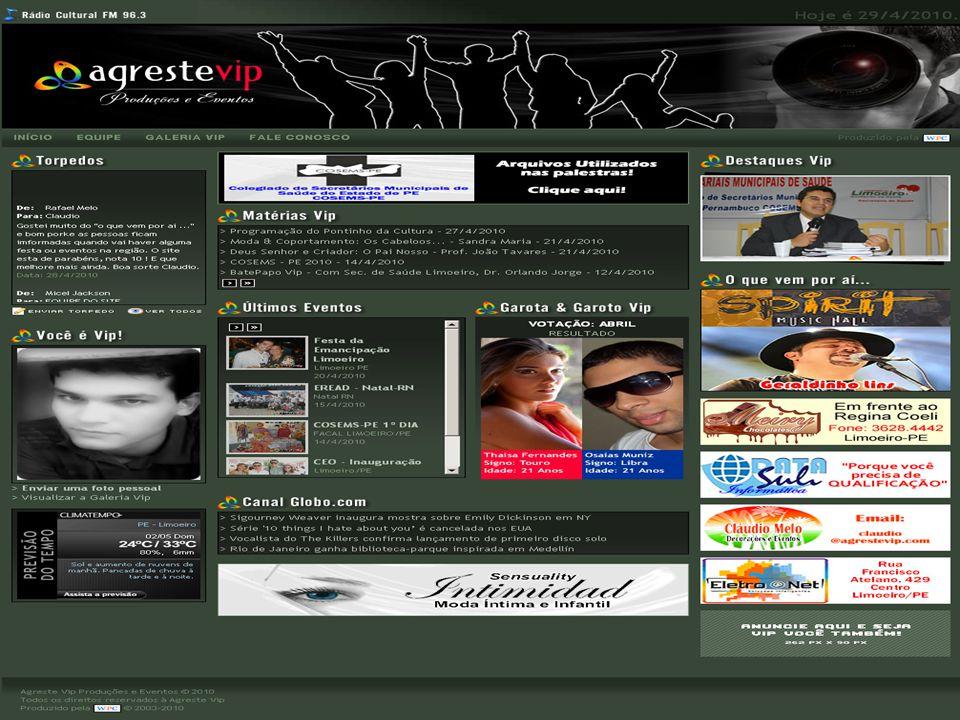 Agreste VIP Produções e Eventos Hist ó ria: Em agosto de 2009 tivemos uma idéia a princípio de criar um Website onde o mesmo pudesse oferecer novidades e espaços interativos para o público e as empresas.