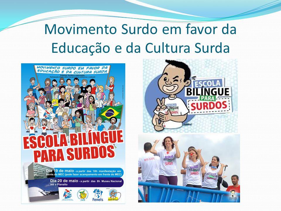Movimento Surdo em favor da Educação e da Cultura Surda