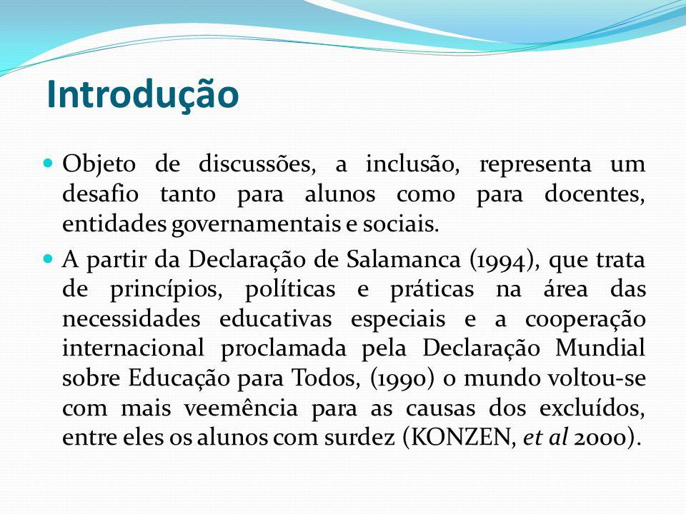 Introdução Objeto de discussões, a inclusão, representa um desafio tanto para alunos como para docentes, entidades governamentais e sociais. A partir