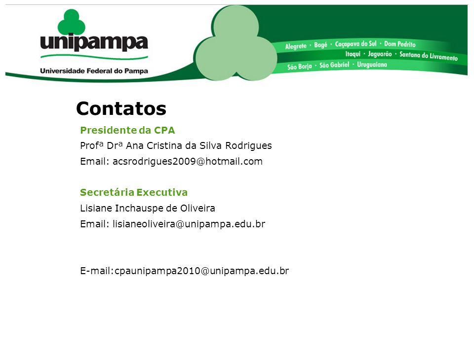 Contatos Presidente da CPA Profª Drª Ana Cristina da Silva Rodrigues Email: acsrodrigues2009@hotmail.com Secretária Executiva Lisiane Inchauspe de Oli