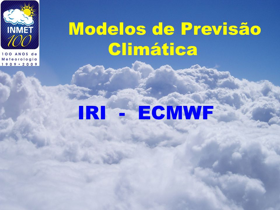 Modelos de Previsão Climática IRI - ECMWF