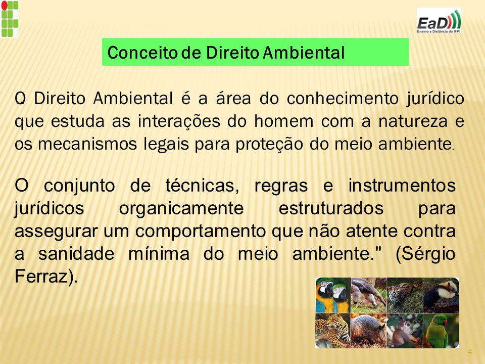 O conjunto de técnicas, regras e instrumentos jurídicos organicamente estruturados para assegurar um comportamento que não atente contra a sanidade mínima do meio ambiente. (Sérgio Ferraz).