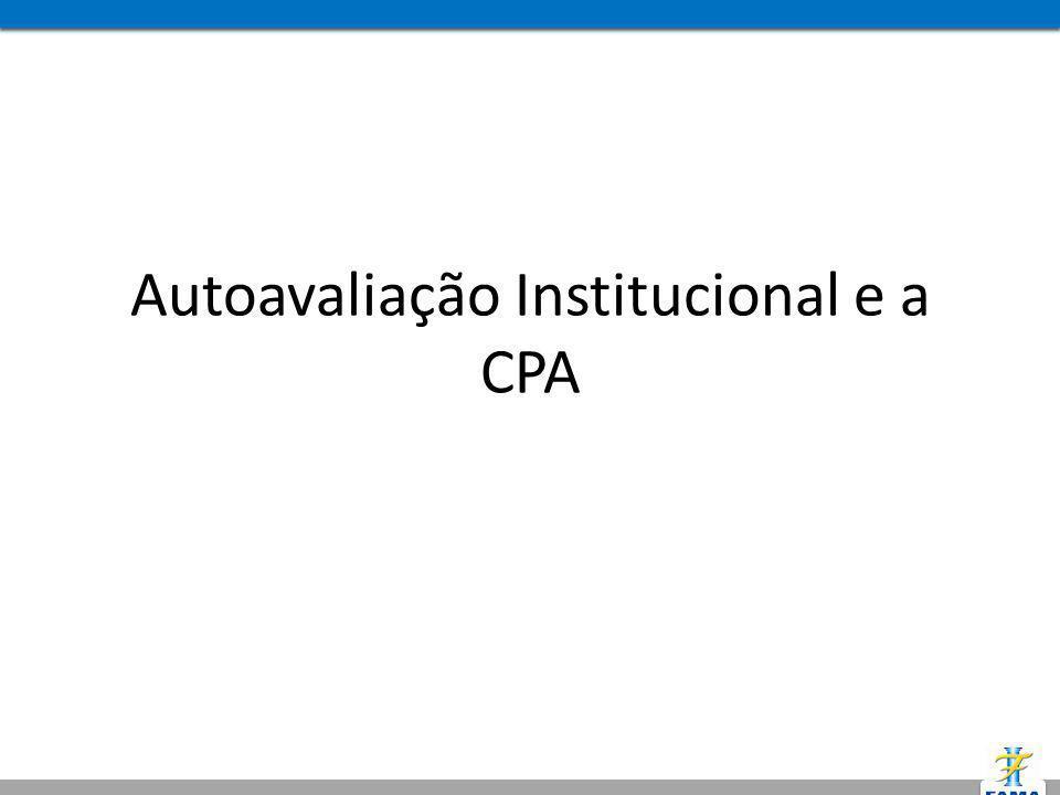 Autoavaliação Institucional e a CPA