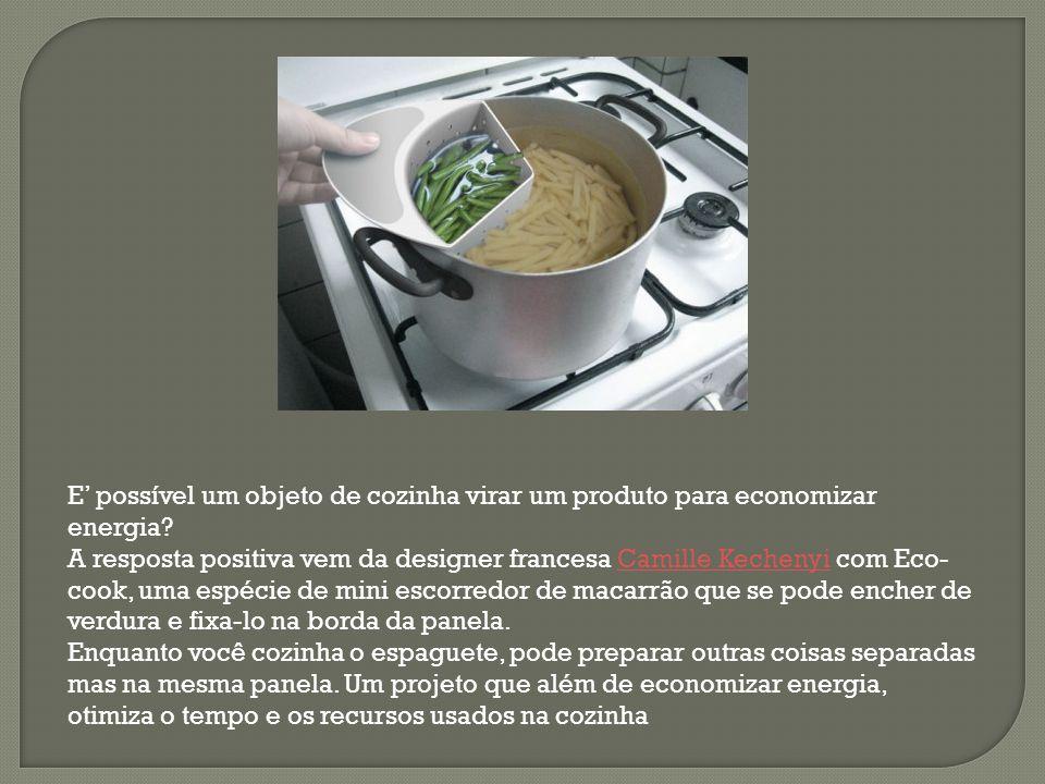 E' possível um objeto de cozinha virar um produto para economizar energia? A resposta positiva vem da designer francesa Camille Kechenyi com Eco- cook