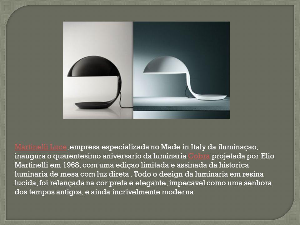 Martinelli LuceMartinelli Luce, empresa especializada no Made in Italy da iluminaçao, inaugura o quarentesimo aniversario da luminaria Cobra projetada
