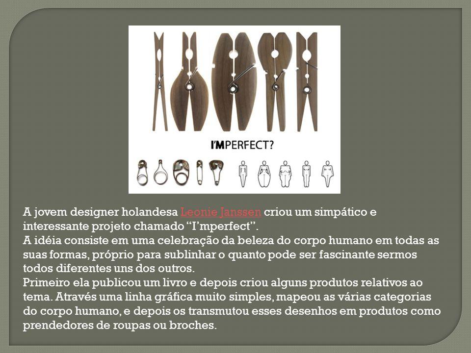 """A jovem designer holandesa Leonie Janssen criou um simpático e interessante projeto chamado """"I'mperfect"""".Leonie Janssen A idéia consiste em uma celebr"""