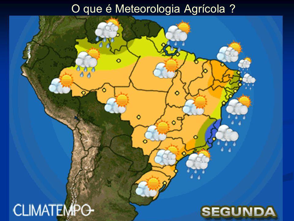 O que é Meteorologia Agrícola ?