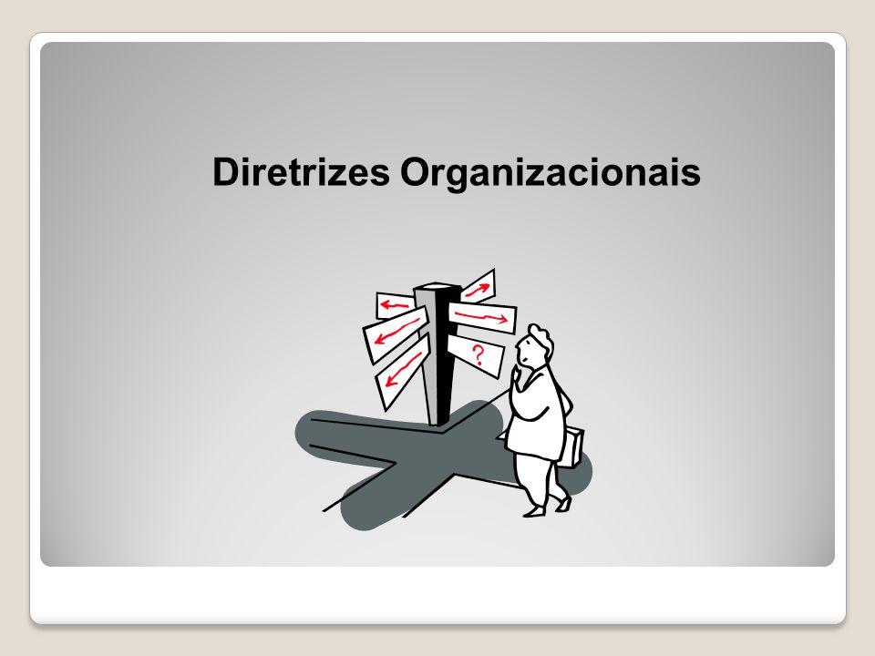É a linha de conduta definida, para os caminhos que levam até os objetivos da organização.