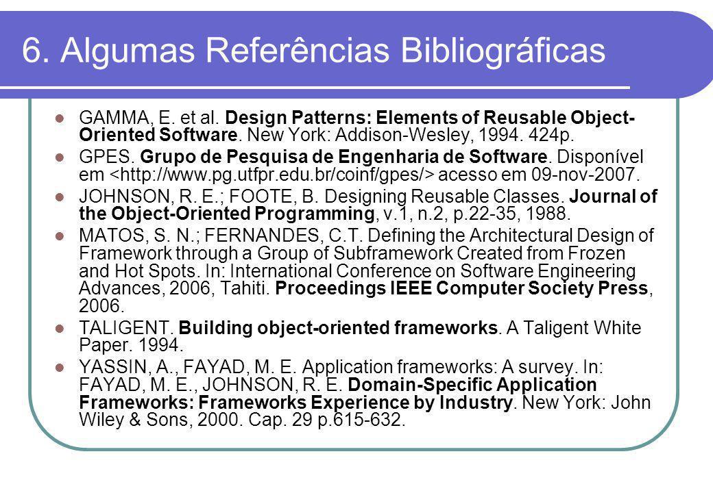 6. Algumas Referências Bibliográficas GAMMA, E. et al.