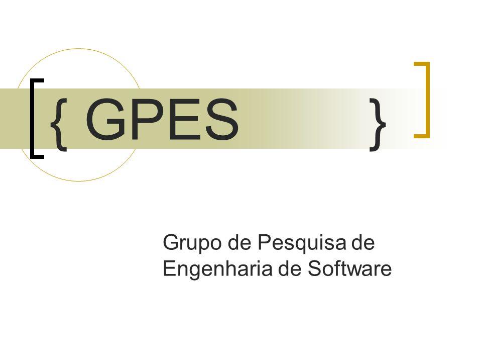 { GPES } Grupo de Pesquisa de Engenharia de Software
