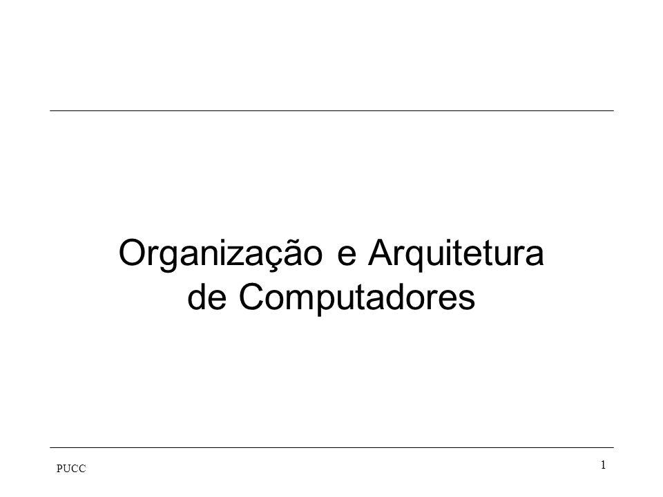 PUCC 1 Organização e Arquitetura de Computadores