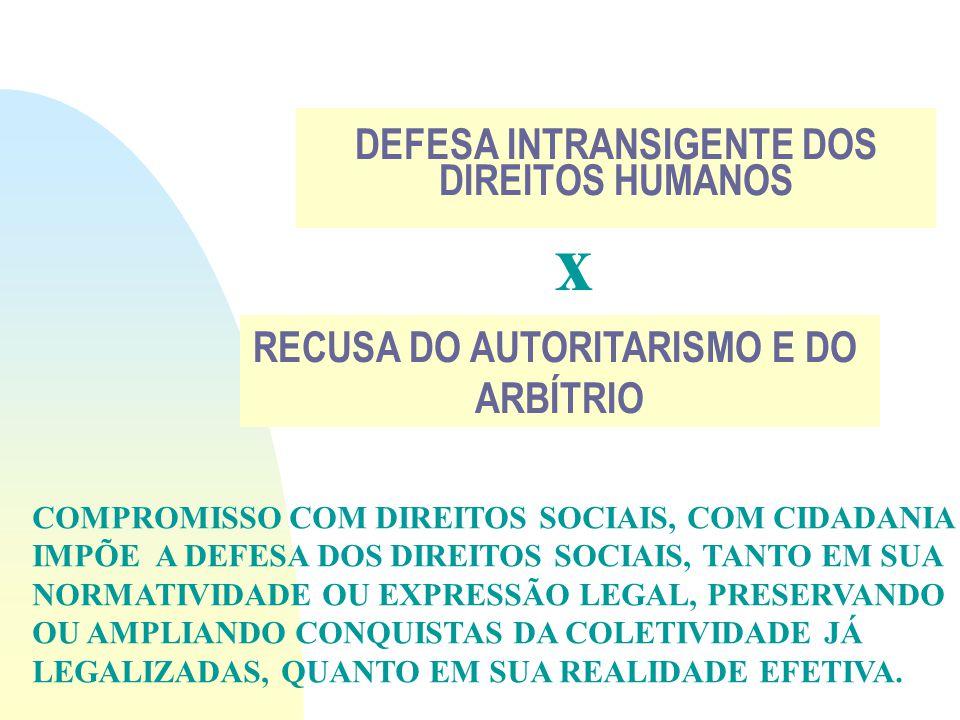LIBERDADE VALOR ÉTICO CENTRAL AUTONOMIA EMANCIPAÇÃO PLENA EXPANSÃO DOS INDIVÍDUOS SOCIAIS