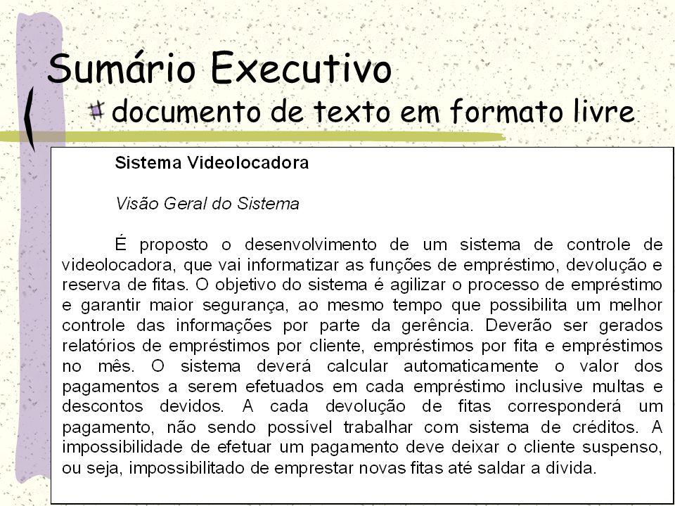 Projeto Fase Início (Concepção, Planejamento) Documento constando de: Sumário Executivo Requisitos Funcionais e (Não-funcionais Associados) Requisitos suplementares Casos de uso Modelo Conceitual Manutenção de Entidades Consultas / Relatórios Planejamento das Iterações Prazo de entrega: 05/09
