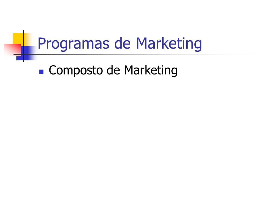 Programas de Marketing Composto de Marketing