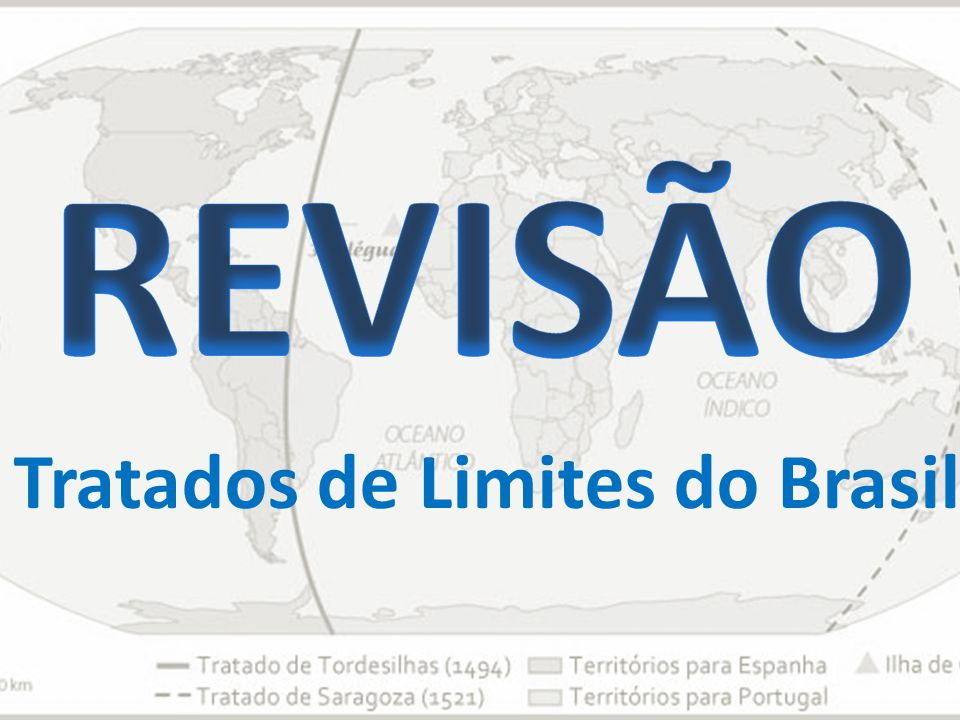 Tratados de Limites do Brasil