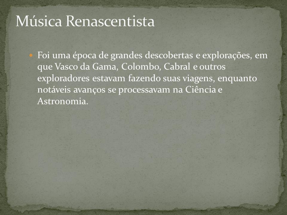 Foi uma época de grandes descobertas e explorações, em que Vasco da Gama, Colombo, Cabral e outros exploradores estavam fazendo suas viagens, enquanto