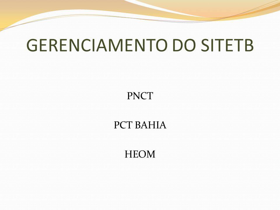 GERENCIAMENTO DO SITETB PNCT PCT BAHIA HEOM