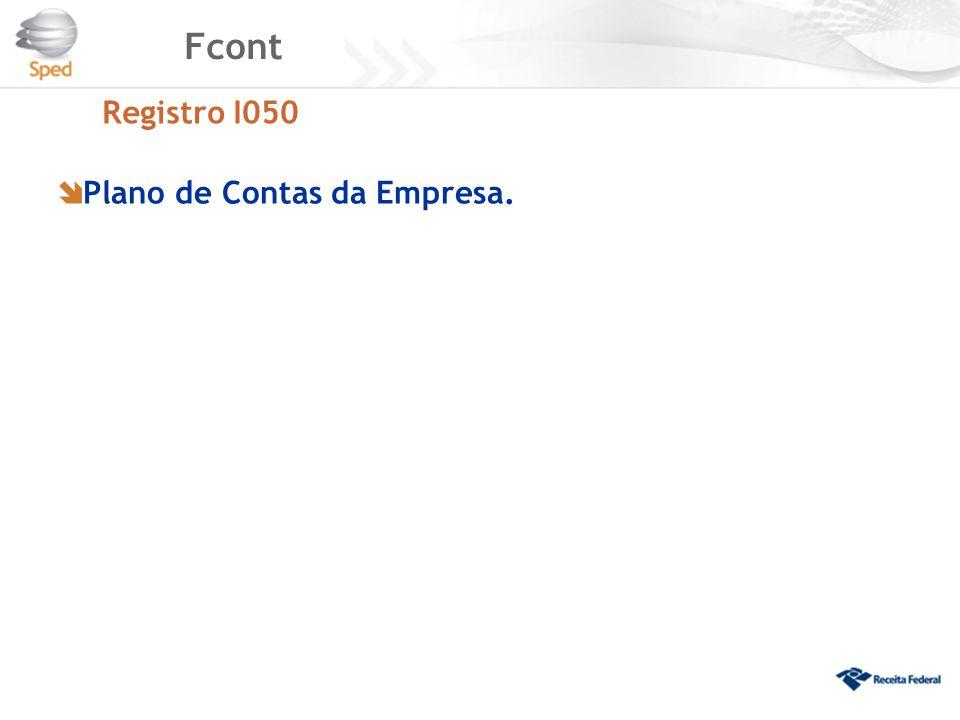 Fcont Registro I050  Plano de Contas da Empresa.