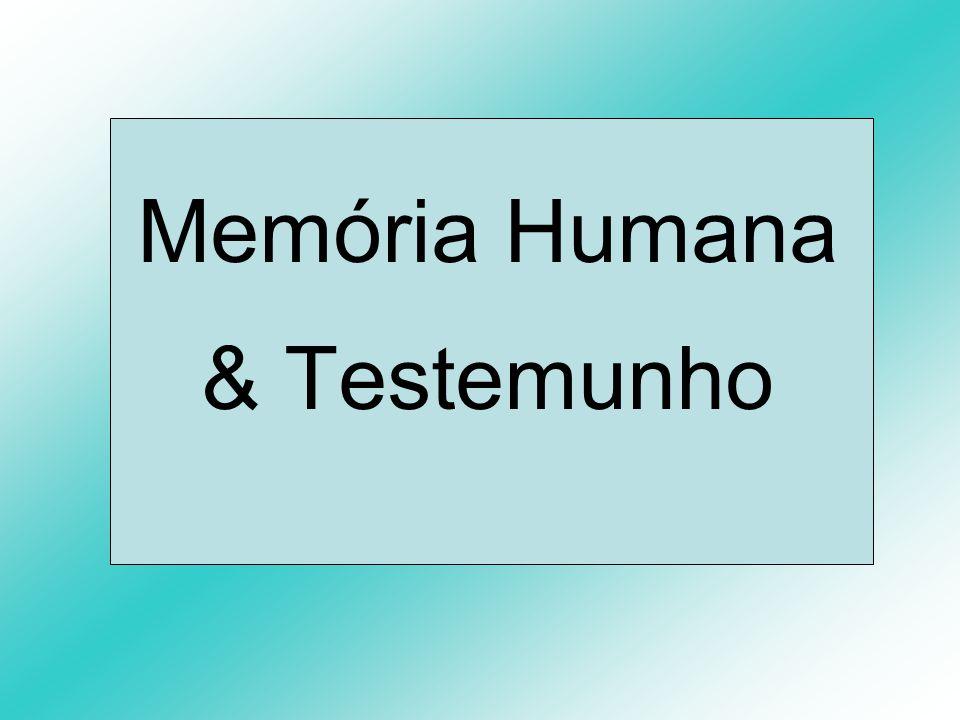 Memória Humana & Testemunho
