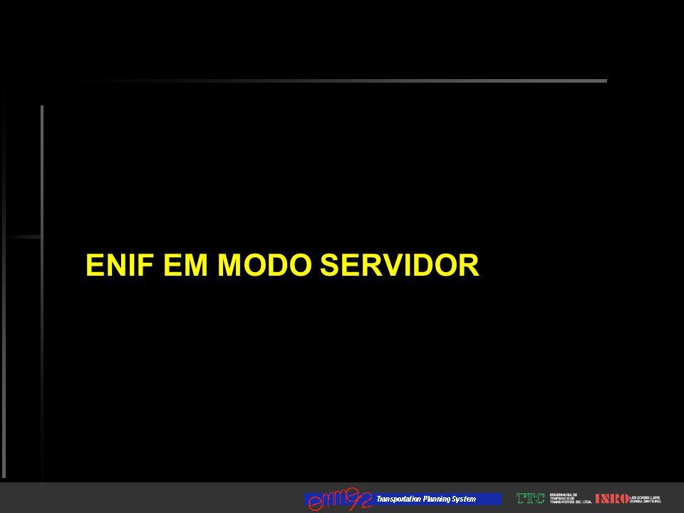 ENIF EM MODO SERVIDOR