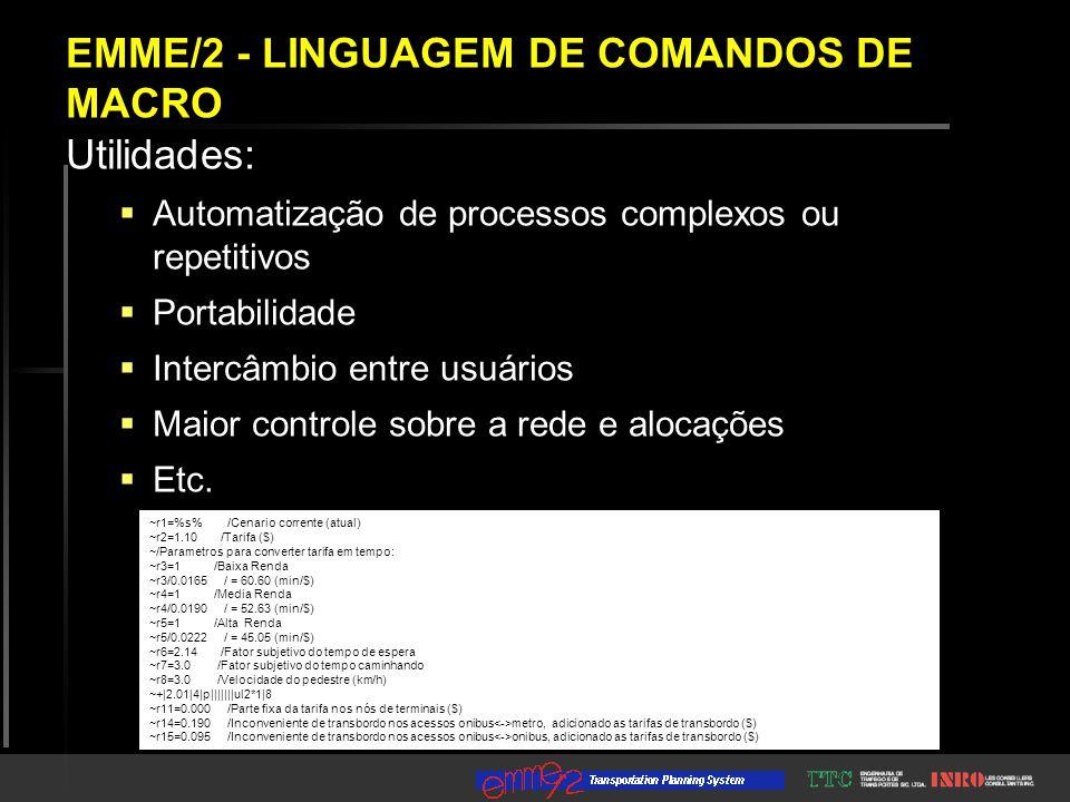 Utilidades:  Automatização de processos complexos ou repetitivos  Portabilidade  Intercâmbio entre usuários  Maior controle sobre a rede e alocaçõ