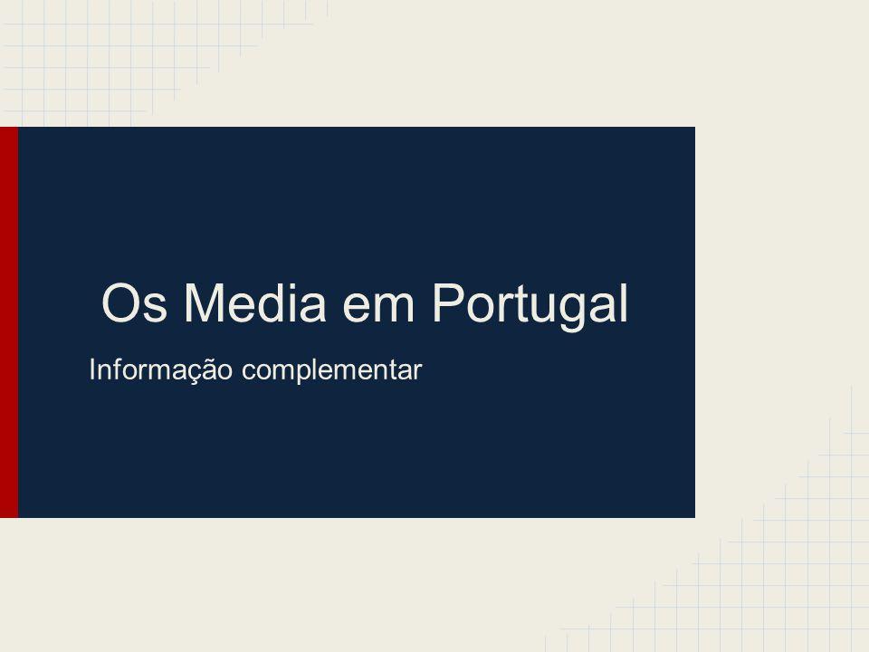 Os Media em Portugal Informação complementar
