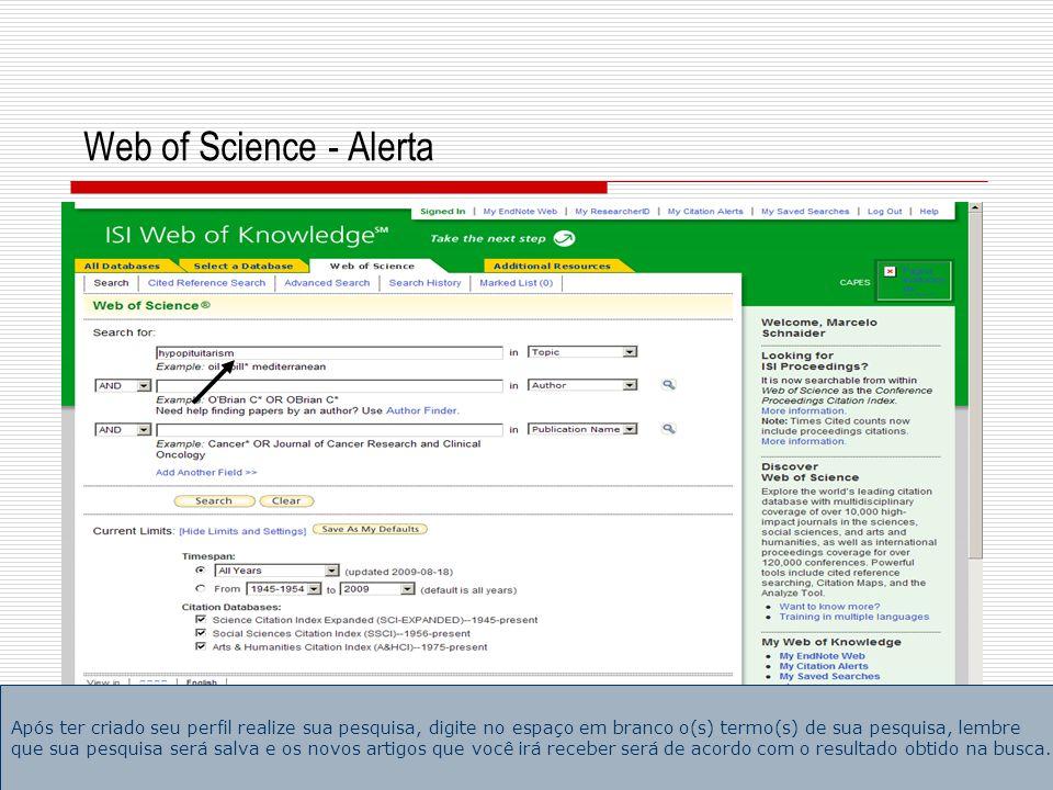4 Web of Science - Alerta O resultado de sua busca ainda pode ser refinado conforme a coluna da esquerda Refine Results .