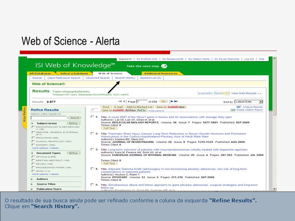 5 Web of Science - Alerta Clique em Save History/Create Alert .
