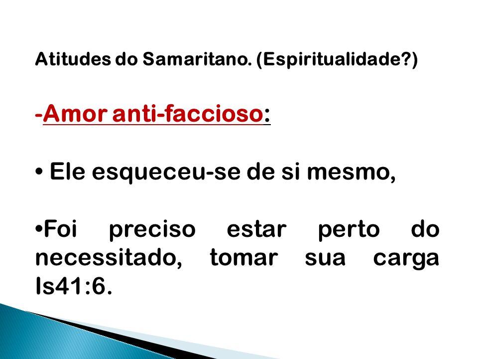 Atitudes do Samaritano.