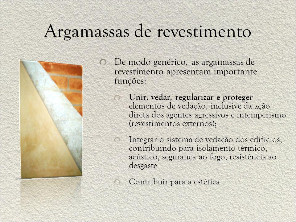 De modo genérico, as argamassas de revestimento apresentam importante funções: Unir, vedar, regularizar e proteger elementos de vedação, inclusive da