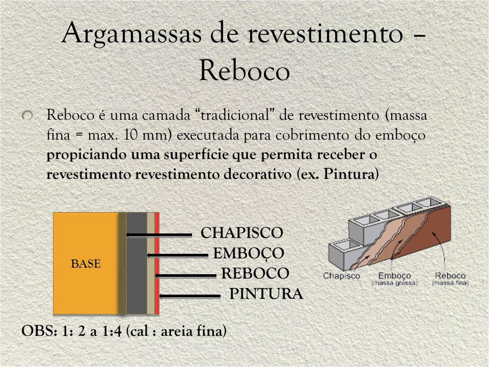"""Argamassas de revestimento – Reboco Reboco é uma camada """"tradicional"""" de revestimento (massa fina = max. 10 mm) executada para cobrimento do emboço pr"""