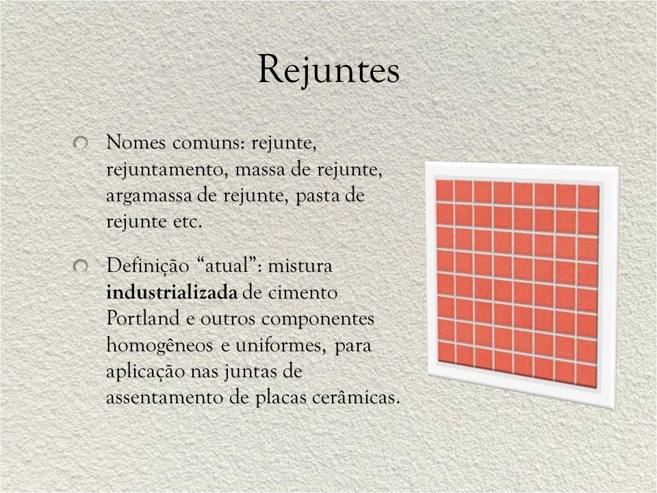 """Rejuntes Nomes comuns: rejunte, rejuntamento, massa de rejunte, argamassa de rejunte, pasta de rejunte etc. Definição """"atual"""": mistura industrializada"""