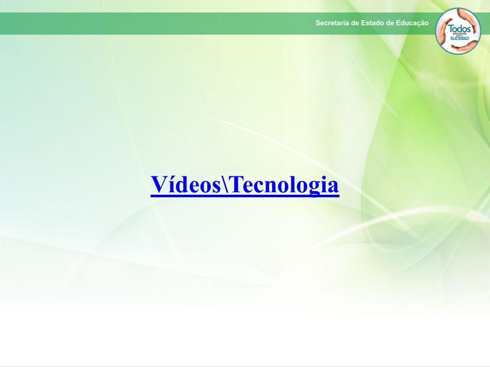 Vídeos\Tecnologia