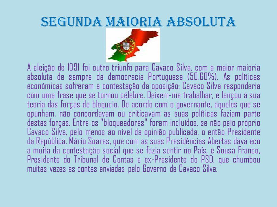 Segunda maioria absoluta A eleição de 1991 foi outro triunfo para Cavaco Silva, com a maior maioria absoluta de sempre da democracia Portuguesa (50,60%).