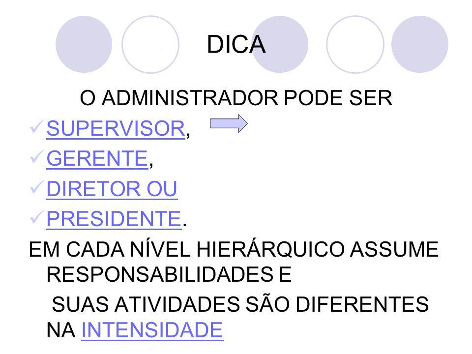 PAPEL DO ADM QTO + PREOCUPADO EM SABER FAZER (HABILIDADE EM EXECUTAR) + PREPARADO PARA ATUAR NO NÍVEL OPERACIONAL DA EMPRESA QTO + PREOCUPADO EM DESENVOLVER CONCEITOS (HABILIDADES DE PENSAR E DIAGNOSTICAR) + PREPARADO PARA ATUAR NO NÍVEL INSTITUCIONAL DA EMPRESA