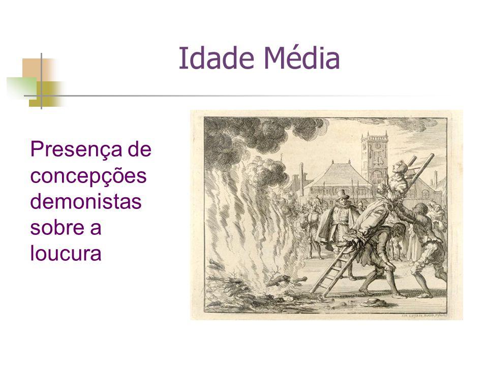 Idade Média Presença de concepções demonistas sobre a loucura