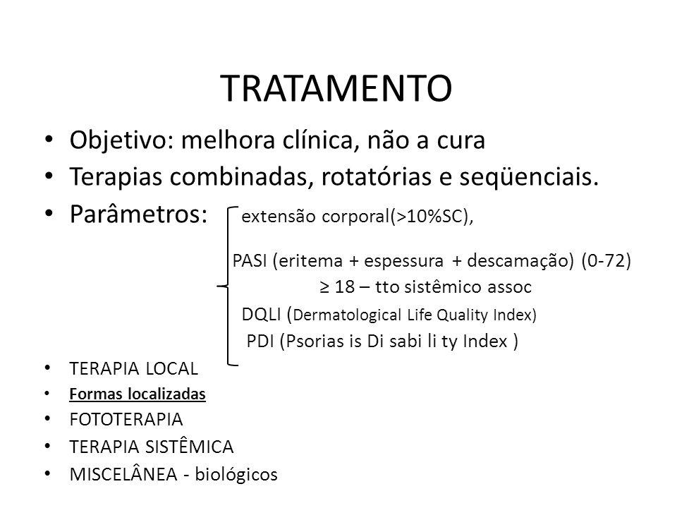TRATAMENTO Objetivo: melhora clínica, não a cura Terapias combinadas, rotatórias e seqüenciais.