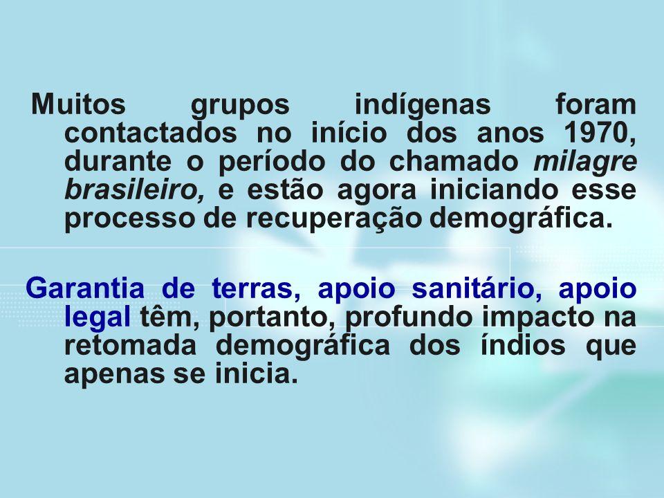 Muitos grupos indígenas foram contactados no início dos anos 1970, durante o período do chamado milagre brasileiro, e estão agora iniciando esse proce