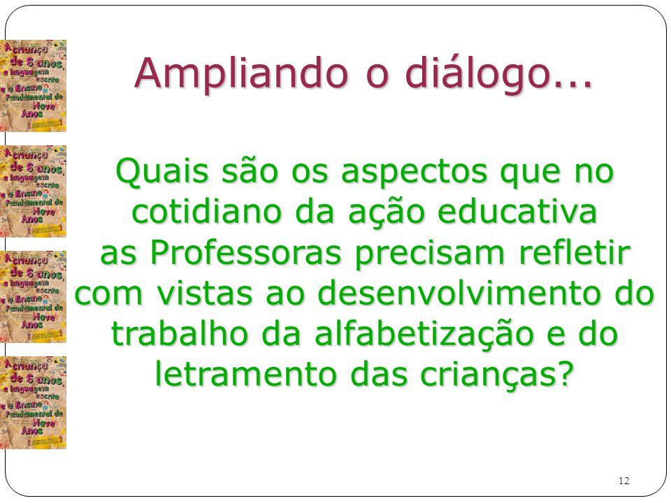 12 Ampliando o diálogo...