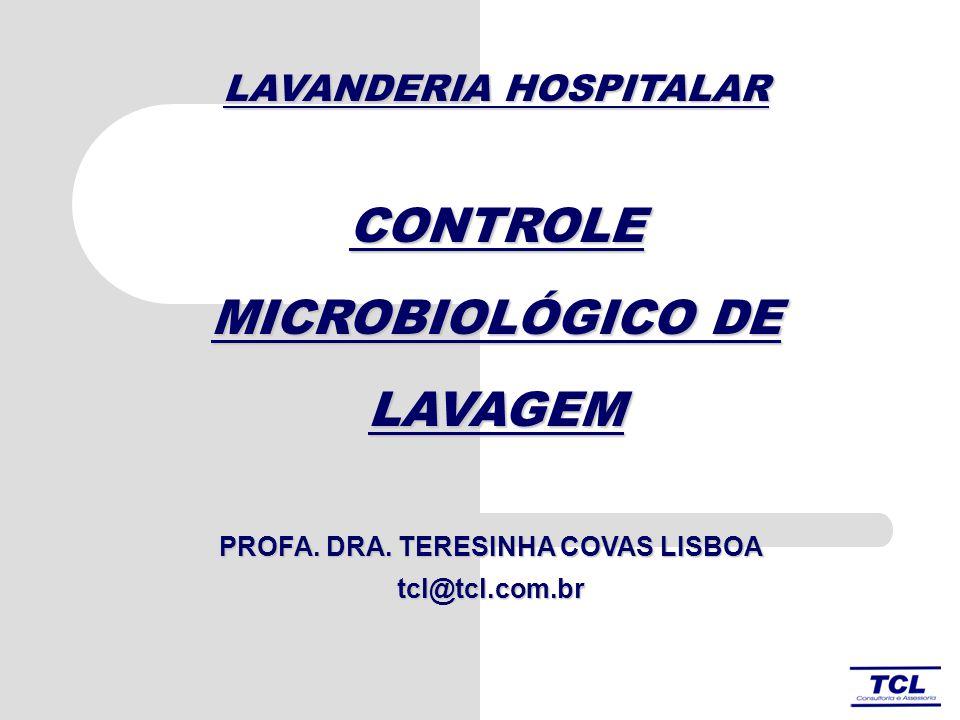 CONTROLE MICROBIOLÓGICO DE LAVAGEM PROFA.DRA.