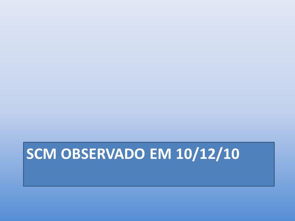 SCM OBSERVADO EM 10/12/10