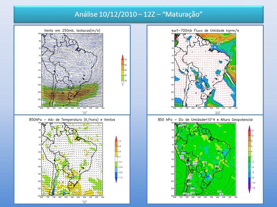 """Análise 10/12/2010 – 12Z – """"Maturação"""""""